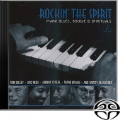 Rockin' The Spirit - Piano Blues, Boogie & Spirituals (SACD)