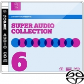 Super Audio Collection Volume 6 (SACD)